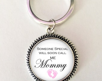 Baby Shower Gift - Someone Special will soon call me Mommy key chain, Mom -to- be key chain - gift for expectant mom - pregnancy gift - mom