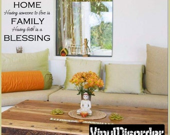 Having some place to go is Home having someone to love is FAMILY having both - Vinyl Wall Decal - Wall Quotes - Vinyl Sticker - Tl022ET