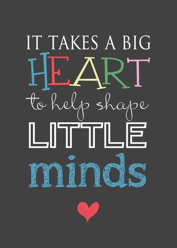 Universal image pertaining to it takes a big heart to shape little minds printable