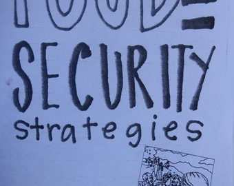 Food Security Strategies (Because Intent Isn't Magic)