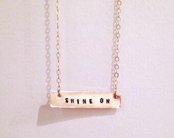 Shine On Necklace, Gold Bar Necklace, Gold Bar, Mantra Necklace