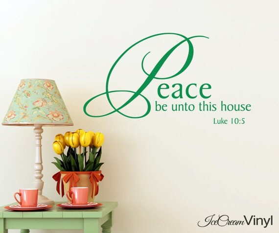Scripture Wall Decal Peace Be Unto This House Vinyl Wall Decal Bedroom Family Room Home Decor Vinyl Letters