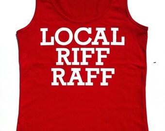 Women's Local Riff Raff Tank Tops