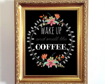 printable art Wake Up And Smell The Coffee  Instant Download print