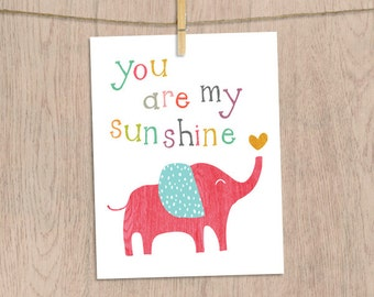 you are my sunshine elephant art print, digital printable instant download, girls elephant nursery art, colorful childrens wall art print