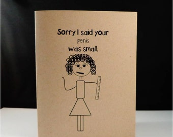 Greeting card: Sorry I said your penis was small