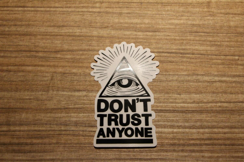 Don T Trust Anyone Clear Sticker 100 Waterproof Vinyl