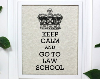 Law School Poster - 8 x 10 Art Print - Keep Calm and Go To Law School - Shown in Light Tan Parchment - Buy 2 Posters, Get a 3rd Free