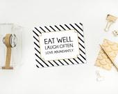 5x7 Eat Well, Laugh Often, Love Abundantly Print, Sale
