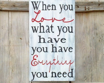 When You Love What You Have Hand Painted Black and Red Rustic Sign Wedding Gift