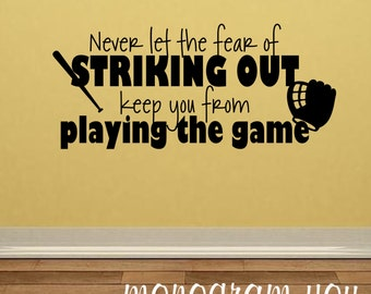 Baseball Wall Decal Quote Never Let The Fear Of Striking Out