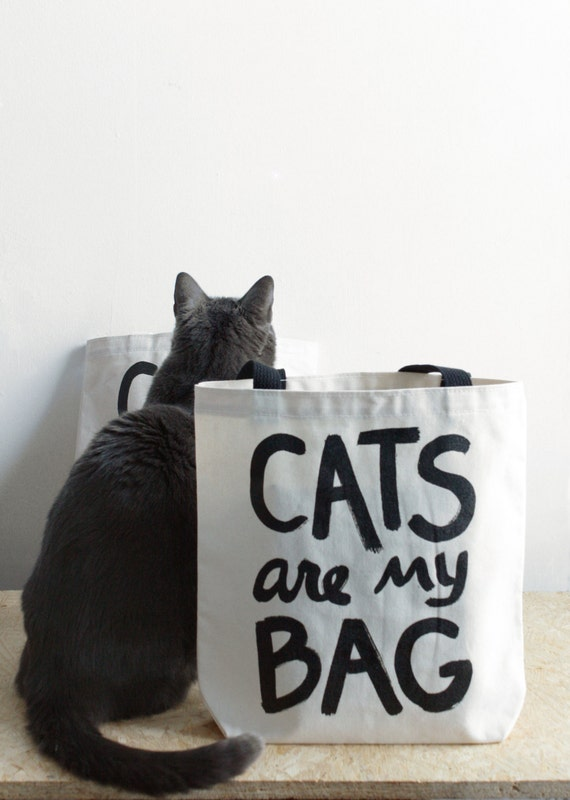 Canvas tote, Cat tote bag : CATS are my BAG - gift for cat lover, reusable canvas tote bag, screen printed, hand lettering