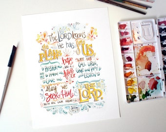 The Lord Knows the Plans - Jeremiah 29:11- Hand Lettered Watercolor Art Print of Popular Christian Bible Verse