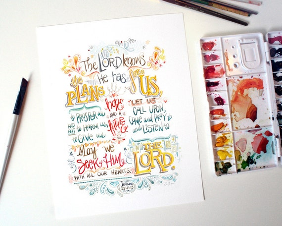 The Lord Knows the Plans - 8.5x11 - inkjet print of watercolor typography Bible verse Jeremiah 29:11-13 plans to prosper