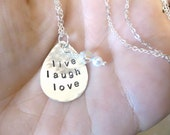 live laugh love - Custom Hand Stamped Teardrop Sterling Silver Necklace with swarovski crystal and vintage pearl