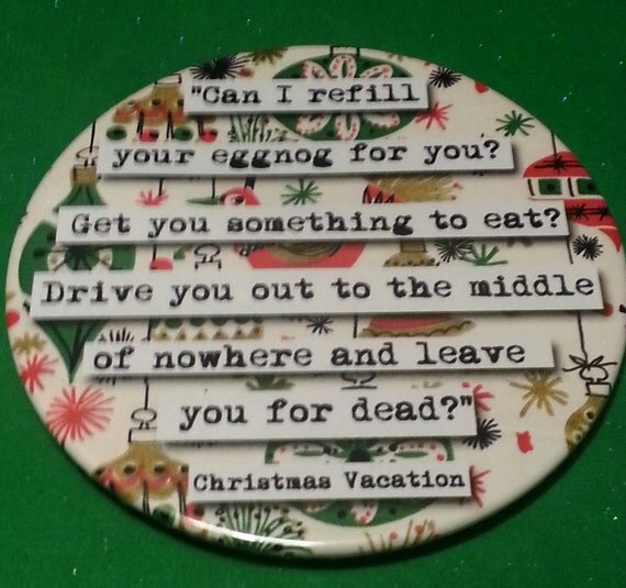 Christmas Vacation Santa Quote: Christmas Vacation Refill Your Eggnog Quote By Chicalookate