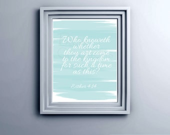 Printable Bible Verse Esther 4 Printable Wall Art Instant Download Typography Such A Time As This
