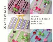 You Choose ..  HairBow Holder Fabric Board ..made with YOUR fabric... FREE SHIPPING .. for Hair Bows, Clips, jewelry