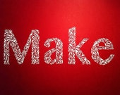 Made To Order - Cut Paper Typography of Make