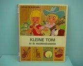 rare vintage 70s children's book by Gérard & Alain Gree , kleine Tom en de muziekinstrumenten.