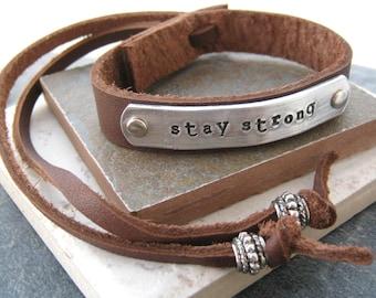 Stay Strong Bracelet, Adjustable Leather Cuff Bracelet, 1/2 inch wide, customize, beaded tails, inspiration bracelet, encouragement