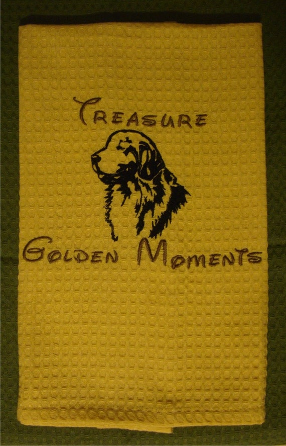 Treasure Golden Moments - Tea Towel - Kitchen Towel - Dish Towel - Home Decor - Golden Retriever