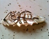 Victorian Carved Mother of Pearl Leaf Brooch with Wire Cursive letters Effie