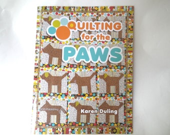 Quilting for the Paws Book Karen Duling