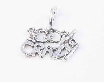 Destash- Sterling Silver 100 Percent Crazy Charm  Destash - KTBL