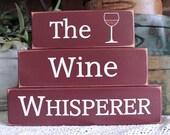 Wine Whisperer Shelf Sitter Blocks Sign Wine Lover Goddess Kitchen Decor Stacking Blocks