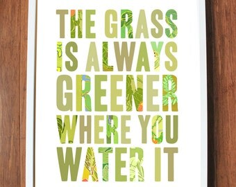 Inspirational quote print with grass green, READY TO SHIP, 8x10