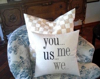 you...me...us...we pillow