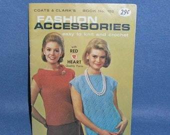 1964 Fashion Accessories Easy to Knit and Crochet by Coats & Clark