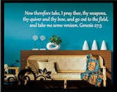 Genesis 27:3  Bible Verse - Vinyl Decal