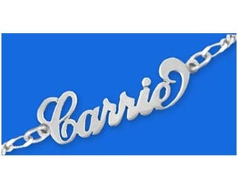 Carrie Name Bracelet or Name Anklet- Sterling Silver - choose from 5 styles