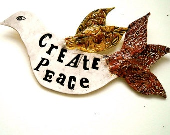Poetry Bird Wall Hanging Fine Art Sculpture - Create Peace - HandMade Rustic Letterpress Stamped Words Peace Dove Plaque, Inspirational Sign