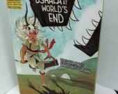 Ushala at World's End Episode 1