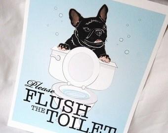 Flush Toilet Black Frenchie - 8x10 Eco-friendly Print