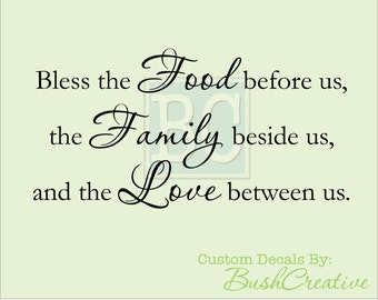 """Wall Decals Bless the Food before us, the Family beside us, and the Love between us 117-45"""""""