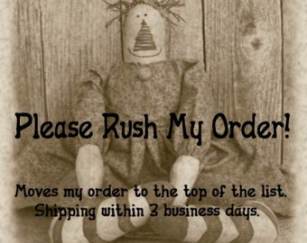 Rush Order Fee, Expedite Your Order to 2 - 3 Day Processing, Move to the front of the line of current orders