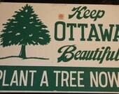 Keep Ottawa Beautiful Plant a Tree Now Signs Kansas