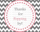 "Chevron ""Thanks for Popping By"" Favor Tags, Girl, Pink,  Instant Download"