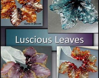 Luscious Leaves Lampwork Tutorial Ebook