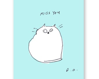 Miss You card- Cat Card- Thinking of You Card- Cute Cat Card