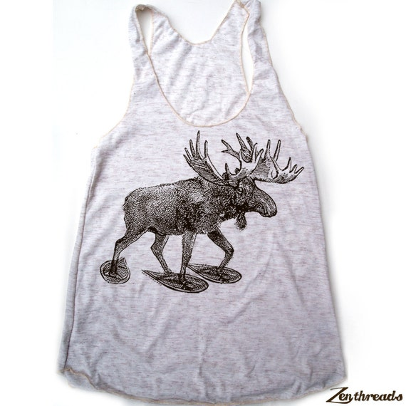 Women's MOOSE (in Snow Shoes) -hand screen printed Tri-Blend Racerback Tank Top xs s m l xl xxl  (+Colors)