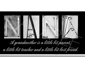 NANA  Inspirational Plaque black & white letter art