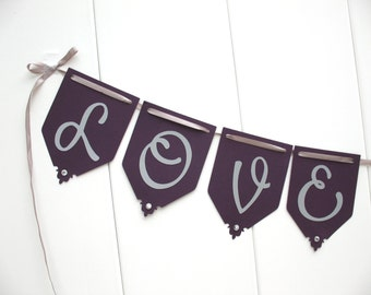 Love is Sweet Banner - Dark Purple Eggplant and Silver/Gray