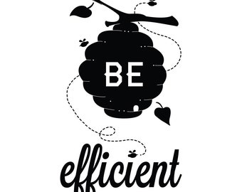 Be Efficient Wall Decal