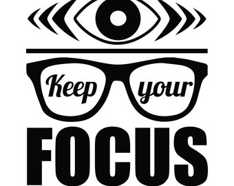 Keep Your Focus Wall Decal