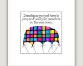 BUILD YOUR PARACHUTE On The Way Down, 8x8 digital print, inspirational print, inspiration quote, dorm art, graduation gift, office art